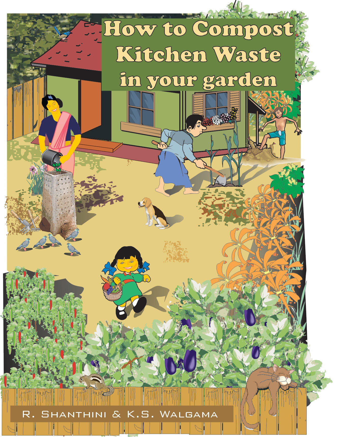 "Cover page of the book  ""How ro Compost Kitchen Waste in your garden"" by Prof. R. Shanthini and Prof. K.S. Walgama; published in 2003"